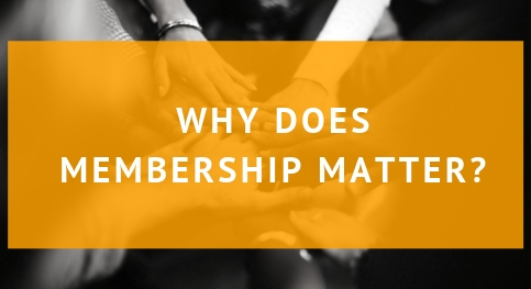 Why Does Membership Matter?